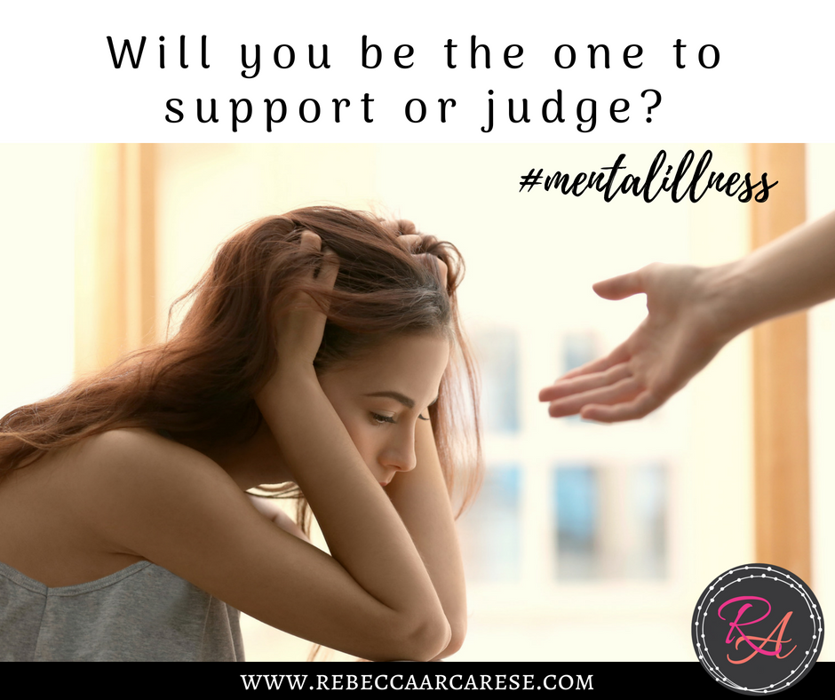 Shoulda, Coulda, Woulda – Will you be the one to support or judge those facing mental illness?