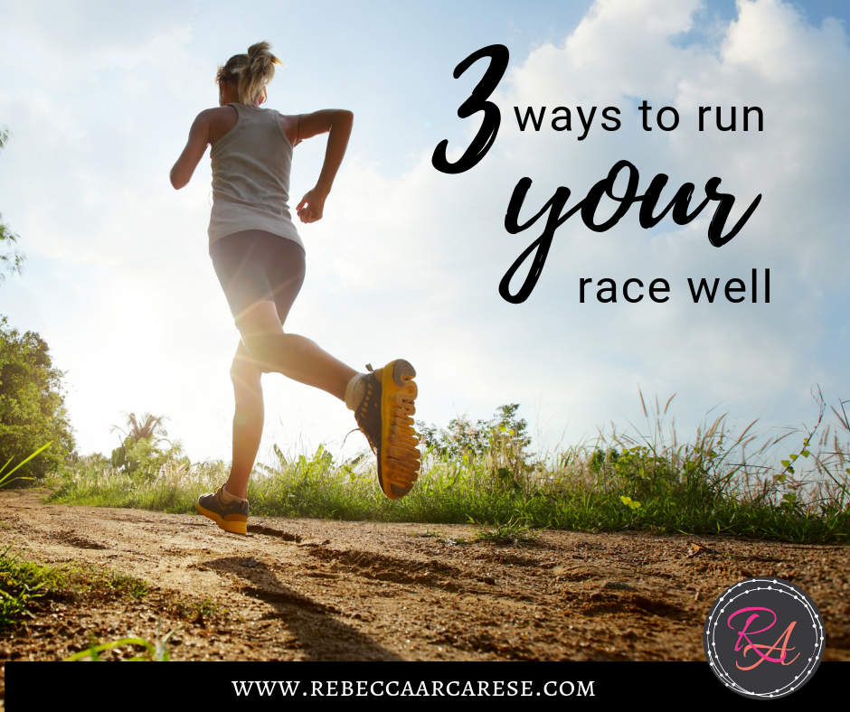 3 ways to run your race well