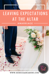 If you are married, you have experienced some relationship bumps. Unmet, expectations perhaps? We expect things from our significant other.